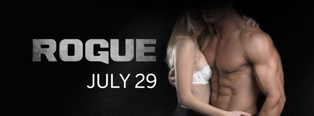 Available July 29: ROGUE