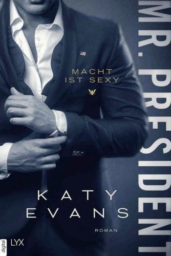 Mr. President – Macht ist sexy (Ebook)