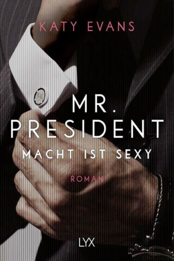 Mr. President – Macht ist sexy (Print)