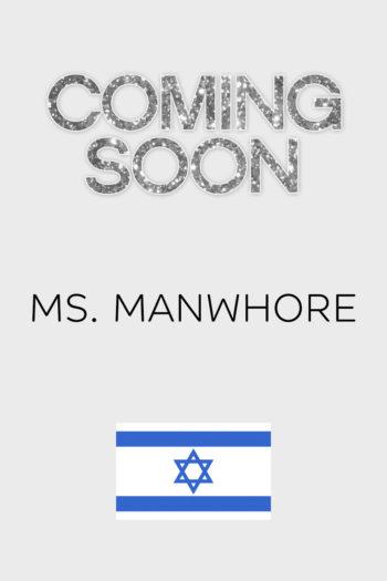 Ms. Manwhore (Israel)